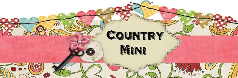 Country Mini - Making miniature memories and finding vintage treasures one at a time.