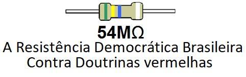 Resistência Democrática Brasileira - 54MΩ