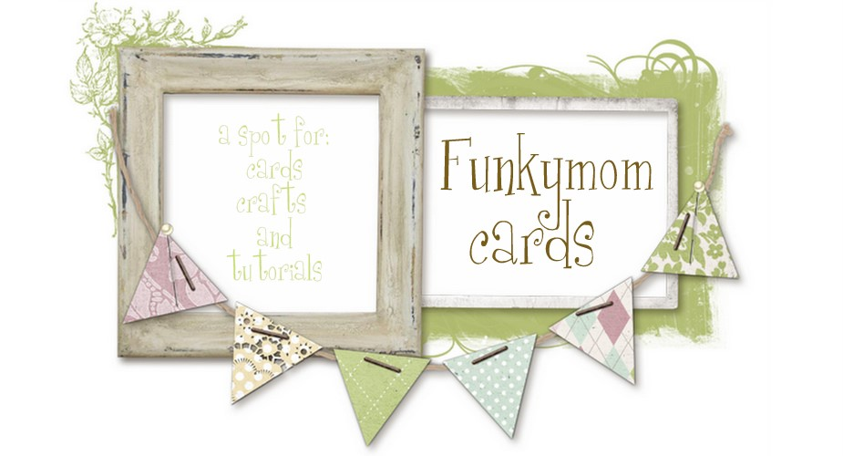 Funkymom Cards
