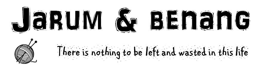 JARUM & BENANG