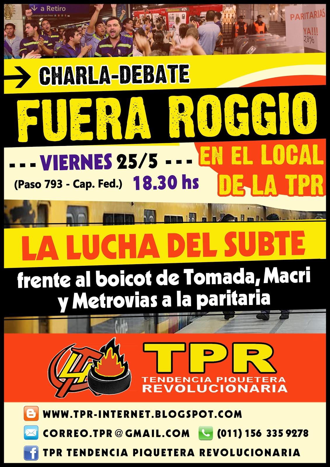 http://2.bp.blogspot.com/-473XKjzQW7g/T7lznR_JAoI/AAAAAAAAA2Y/fXwBDB69hxo/s1600/12_05_20+FLyer+Charla+Subte+Fuera+Roggio.jpg