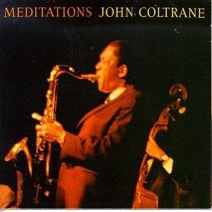 John Coltrane - Meditations (Jazz)