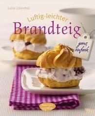 http://www.randomhouse.de/ebook/Luftig-leichter-Brandteig-ganz-einfach/Luise-Lilienthal/e434862.rhd