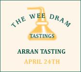 The Wee Dram Arran Tasting