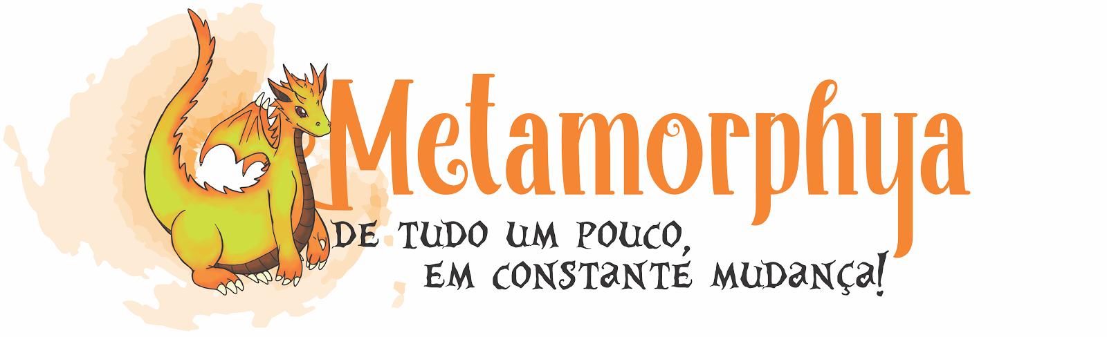 Metamorphya • • •