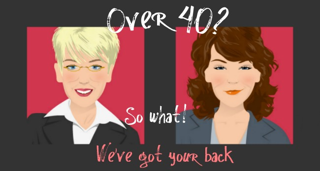 Over 40? - So What!
