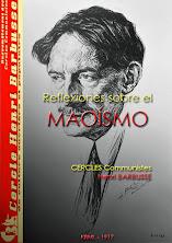 Reflexiones sobre el maoismo, circulo henri barbusse