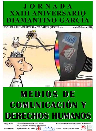 """JORNADA XXIII ANIVERSARIO DIAMANTINO GARCÍA: """"MEDIOS DE COMUNICACIÓN Y DERECHOS HUMANOS""""."""