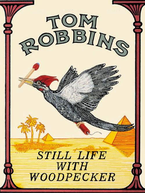 still life with woodpecker tom robbins
