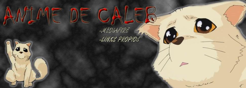 Anime de Caleb