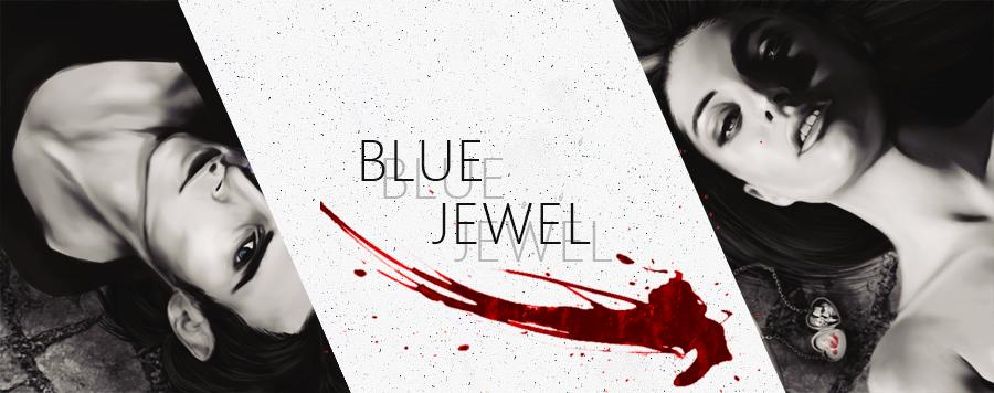 """,,W życiu bowiem istnieją rzeczy, o które warto walczyć do samego końca."""" [Blue Jewel]"""