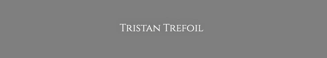 Tristan Trefoil
