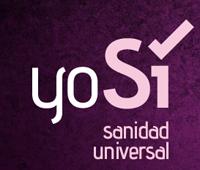 yo SÍ, Sanidad Universal