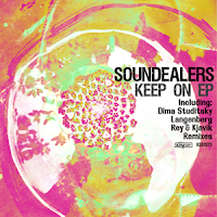Soundealers Keep On EP King Street Sounds