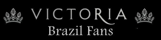 Victoria Brazil Fans