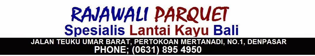Rajawali Parquet Bali