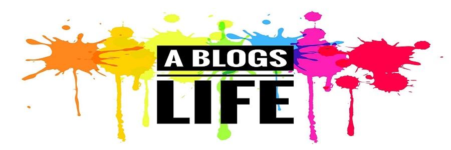 A Blogs Life...