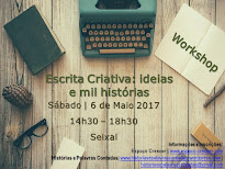 Workshop Escrita Criativa | Seixal, 6 de Maio 2017