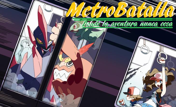 Metro Batalla Pokemon