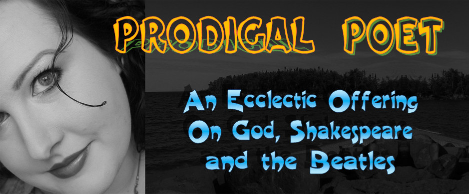 Prodigal Poet: An Ecclectic Offering on God, Shakespeare, and the Beatles
