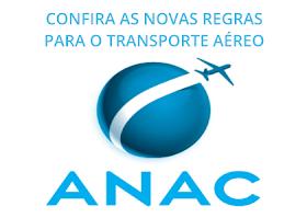 NOVAS REGRAS DA ANAC