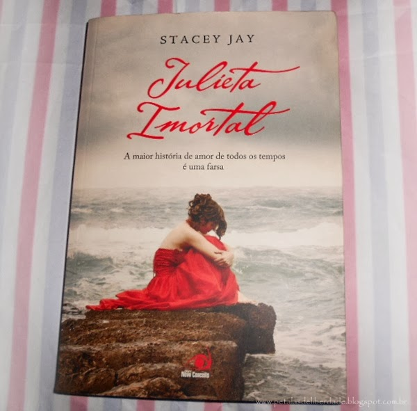 Julieta Imortal, Stacey Jay, Editora Novo Conceito, livro, capa, sinopse