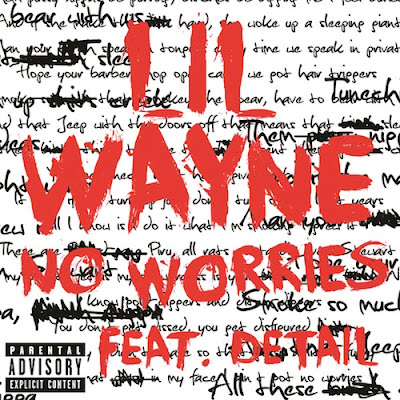 Lil Wayne - No Worries ft. Detail