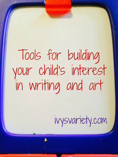 tools for building early childhood interest in writing and art