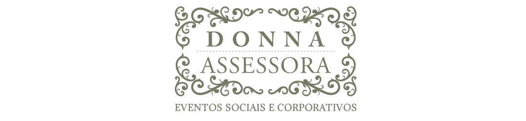 DONNA ASSESSORA - Produção e Assessoria para Eventos