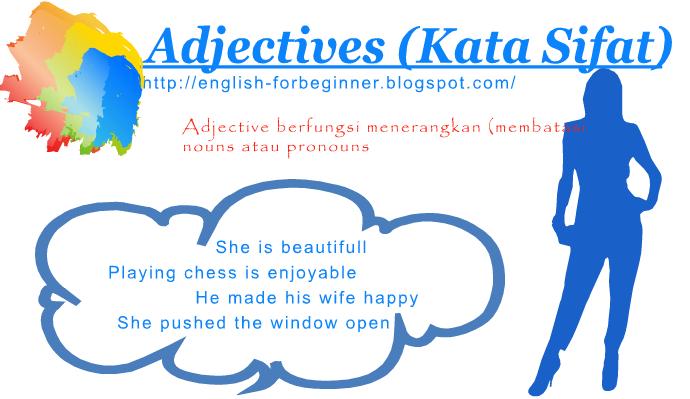 Fungsi dan Kegunaan Adjectives Kata Sifat