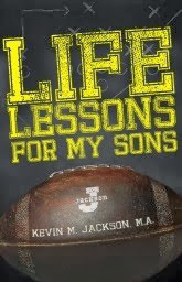 Life Lessons For My Sons