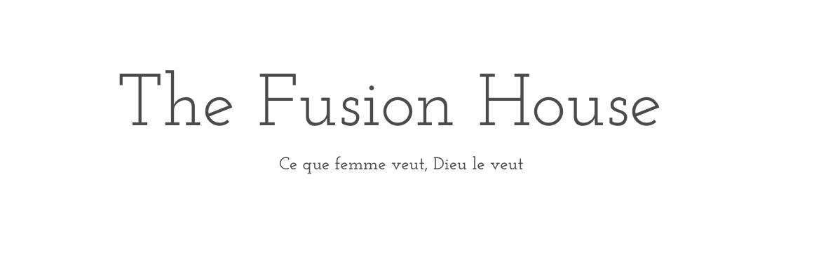 FUSION HOUSE BY ALICJA