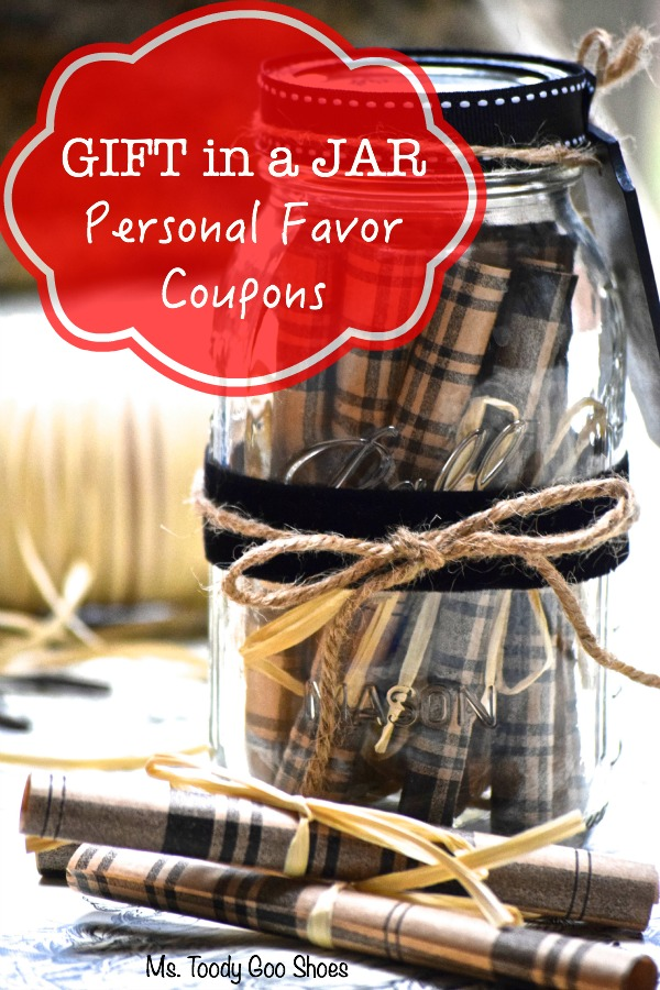 Gift in a Jar: Personal Favor Coupons | Ms. Toody Goo Shoes #giftinajar