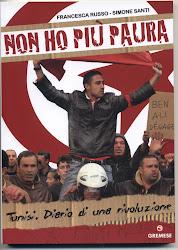 Non ho Piu Paura, Tunisia Diario di Una Rivoluzione