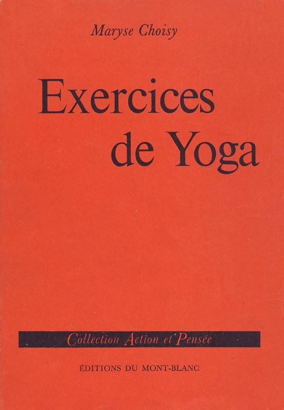 http://marysechoisy.blogspot.fr/2014/01/1963-exercices-de-yoga.html