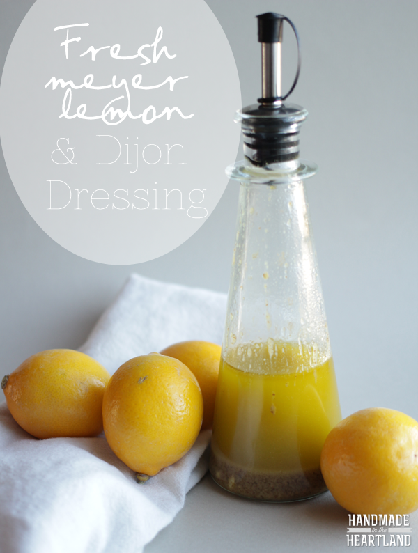 Meyer Lemon Dijon Dressing