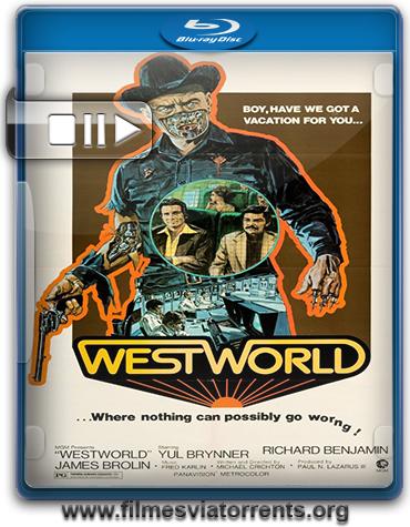 Westworld - Onde Ninguém Tem Alma Torrent - BluRay Rip 720p e 1080p Legendado (1973)