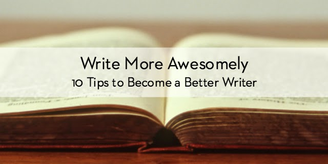 10 Tips to Become a Better Writer | Jacklyn-Lee.com