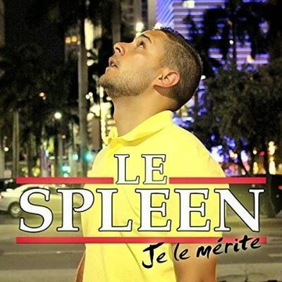 Le Spleen - Je Le Merite (2014)
