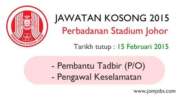 Jawatan Kosong Perbadanan Stadium Johor 2015 Terkini