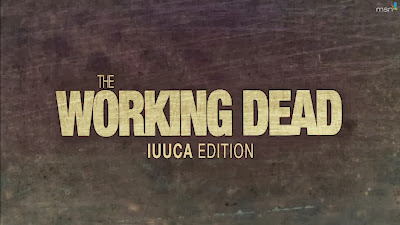 The Working Dead - Iuuca Edition