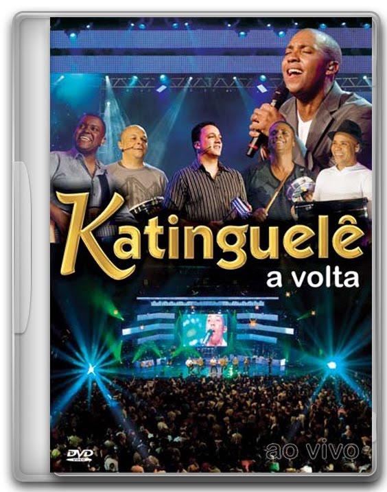 DVD Katinguelê – A Volta (2008)