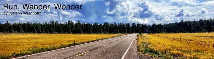 Run, Wander, Wonder.