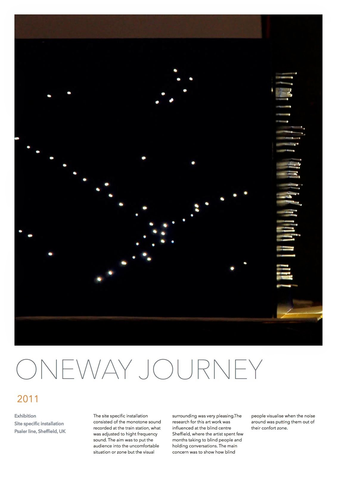 One way journey