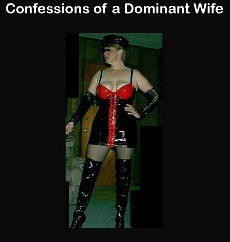 Confessions of a Dominant Wife