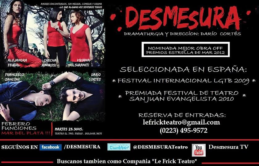 DESMESURA - MAR DEL PLATA - Martes 23.30h Bolivar 3675