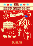Author of 'The Show Must Go On - Being with an Australian Travelling Zoo'