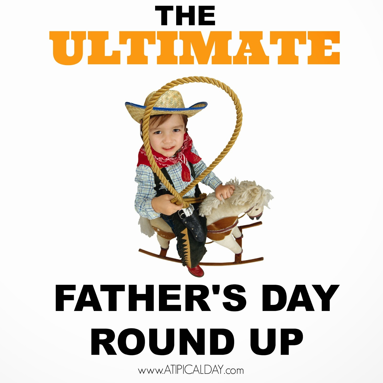 little boy dressed like a cowboy holding a laso and riding a rocking horse.  The Ultimate Father's Day Round Up @ATIPicalDay #fathersday #giftsfordad #foodfordad #fathersdayideas #fathersdayroundup #poemsaboutfathers