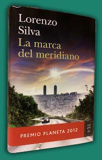 Lorenzo Silva - La marca del meridiano