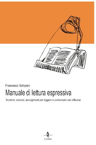 MANUALE DI LETTURA ESPRESSIVA (La Rondine Edizioni)